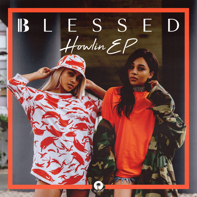 Blessed - Howlin