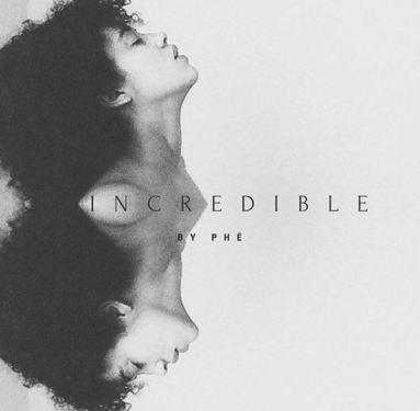 Phe - Incredible