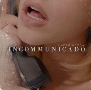 Incommunido